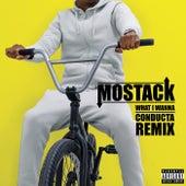 What I Wanna (Conducta Remix) de Mostack