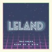 Mattress (High As A Kite Version) by Leland