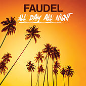 All Day All Night de Faudel