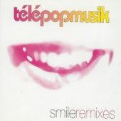 Smile (Remixes) by Telepopmusik