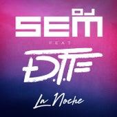 La Noche (Radio Edit) de DJ Sem