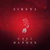 Sirena de Cali Y El Dandee