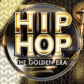 HIP-HOP The Golden Era by Various Artists