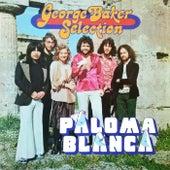 Paloma Blanca (Remastered) van George Baker Selection
