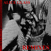 Alice Glass (Remixes) de Alice Glass