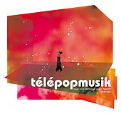 Love Can Damage Your Health (Remixes) by Telepopmusik