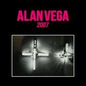2007 by Alan Vega