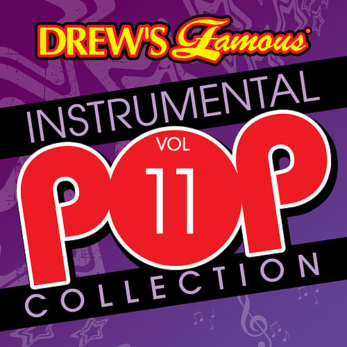 Drew's Famous Instrumental Pop Collection (Vol. 11) by The Hit Crew(1)