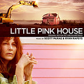 Little Pink House (Original Motion Picture Soundtrack) by Various Artists
