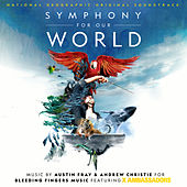 Symphony for Our World (Original Series Soundtrack) by Various Artists