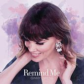 Remind Me by Ginny Owens