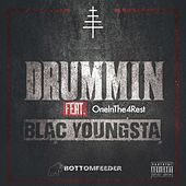 Drummin (feat. OneInThe4Rest & Blac Youngsta) by Bottomfeeder