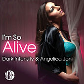 I'm so Alive von Dark Intensity
