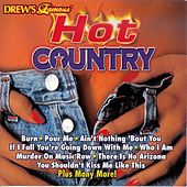 Drew's Famous Hot Country by Lynn Seaton