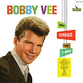 With Strings And Things by Bobby Vee