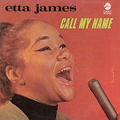 Call My Name de Etta James