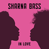In Love von Sharna Bass