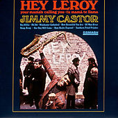 Hey Leroy de The Jimmy Castor Bunch