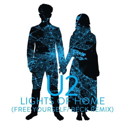 Lights Of Home (Free Yourself / Beck Remix) von U2