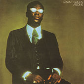 Visions by Grant Green