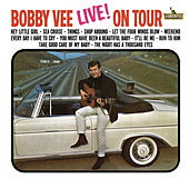 Live! On Tour by Bobby Vee