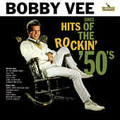 Sings Hits Of The Rockin' 50's by Bobby Vee