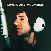 We Leven Nog by Ramses Shaffy