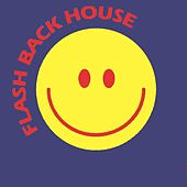 Flash Back House - EP by Various Artists