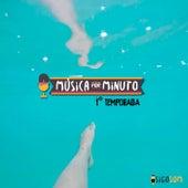 Música por Minuto, 1° Temporada de Various Artists