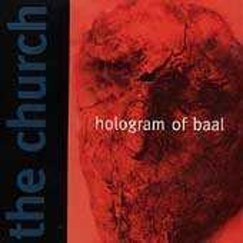 Hologram Of Baal by The Church