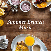 Summer Brunch Music by Various Artists