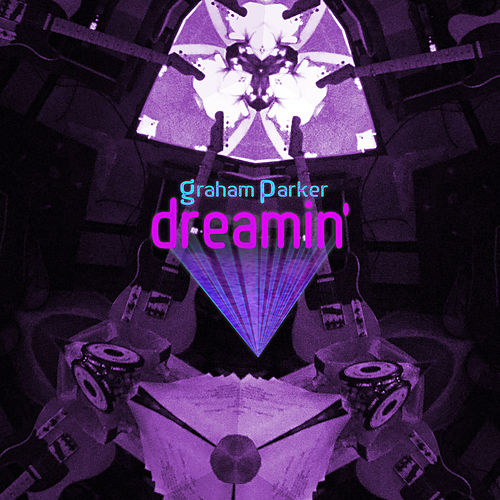 Dreamin' de Graham Parker
