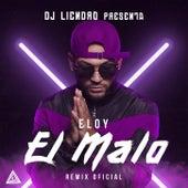 El Malo (Remix Oficial) by Eloy