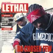 Da Chozen Few by Lethal