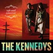 Safe Until Tomorrow von The Kennedys