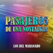 Pasajeros de una Nostalgia de Los Del Maranaho