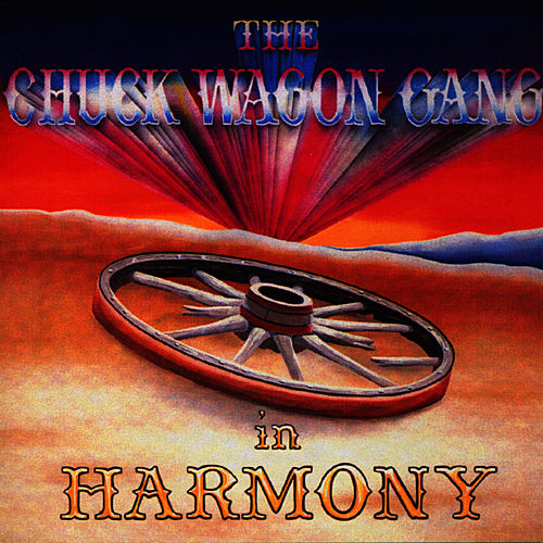 In Harmony by Chuck Wagon Gang