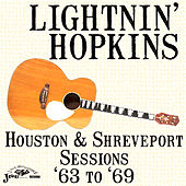 Houston & Shreveport Sessions '63 to '69 by Lightnin' Hopkins