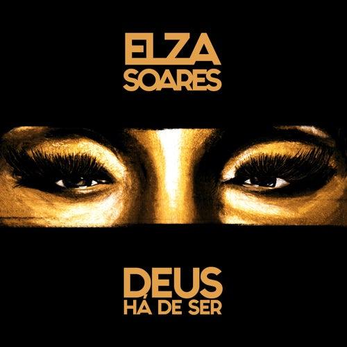 Deus Há de Ser by Elza Soares