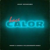 Hace Calor (Sneed & Larsen X Villa Diamante Remix) de Juan Ingaramo