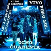 Ocho Cuarenta (feat. Los Caligaris - en Vivo en el Foro Sol - 17.11.17) by Los Autenticos Decadentes