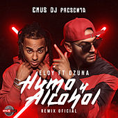 Humo y Alcohol (Remix Oficial) de Eloy