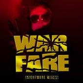Warfare (Nightmare Mixes) by Warfare
