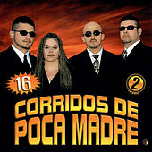16 Corridos de Poca Madre by Various Artists