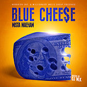 Blue Cheese by Mista Maeham