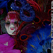 Carnaval Em Pernambuco o Brasil de Various Artists
