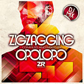 ZigZagging Compiled & Mixed by Opolopo by Various Artists