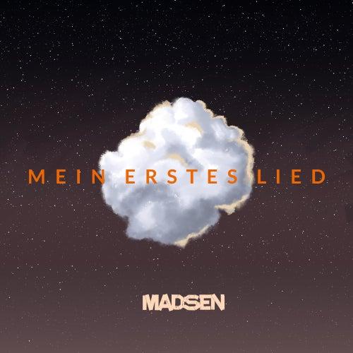 Mein erstes Lied von Madsen