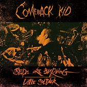 Beds Are Burning / Little Soldier by Comeback Kid