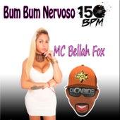 Bum Bum Nervoso 150 BPM de DJ Cabide